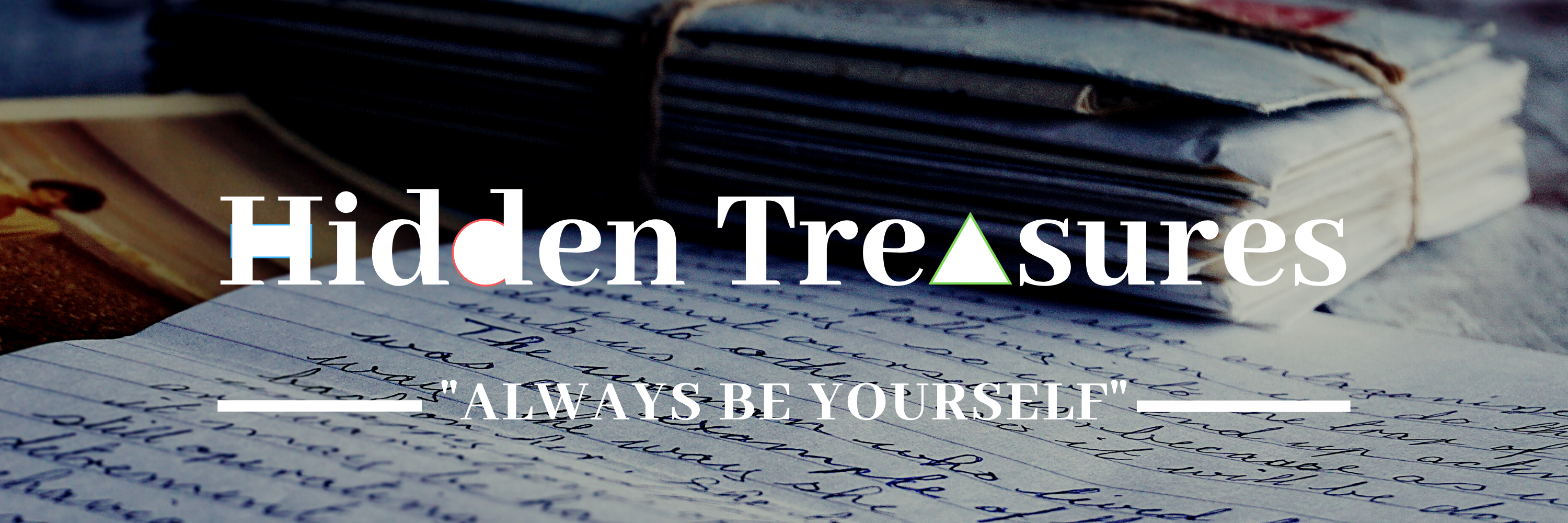 Hidden Treasures - Always Be Yourself
